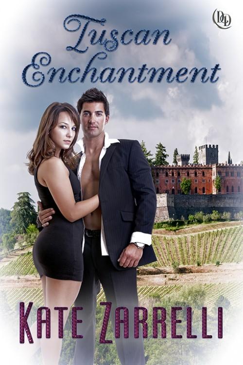 Tuscan Enchantment by Kate Zarrelli