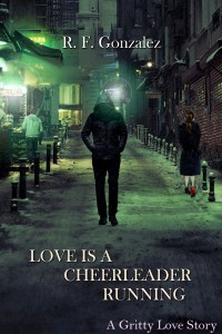Love is a Cheerleader Running by R.F. Gonzalez
