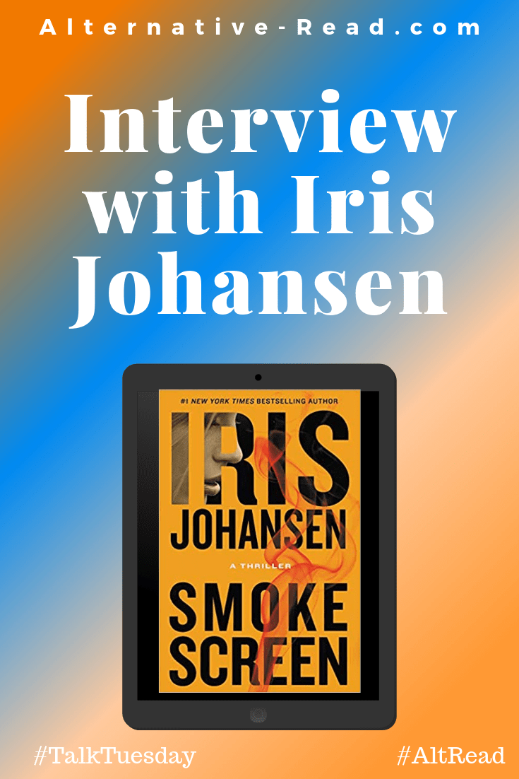 Smoke Screen by Iris Johansen (A Thriller) #irisjohansen #author #interview #nytimes #bestseller