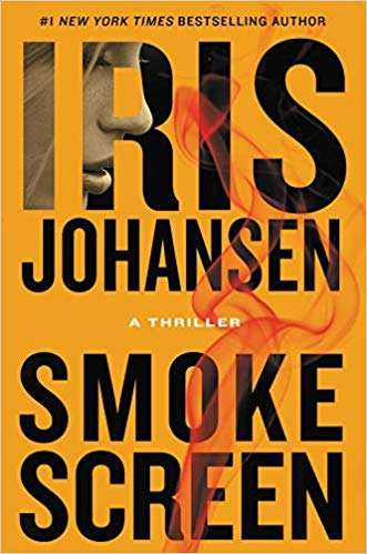 Smoke Screen by Iris Johansen (A Thriller)