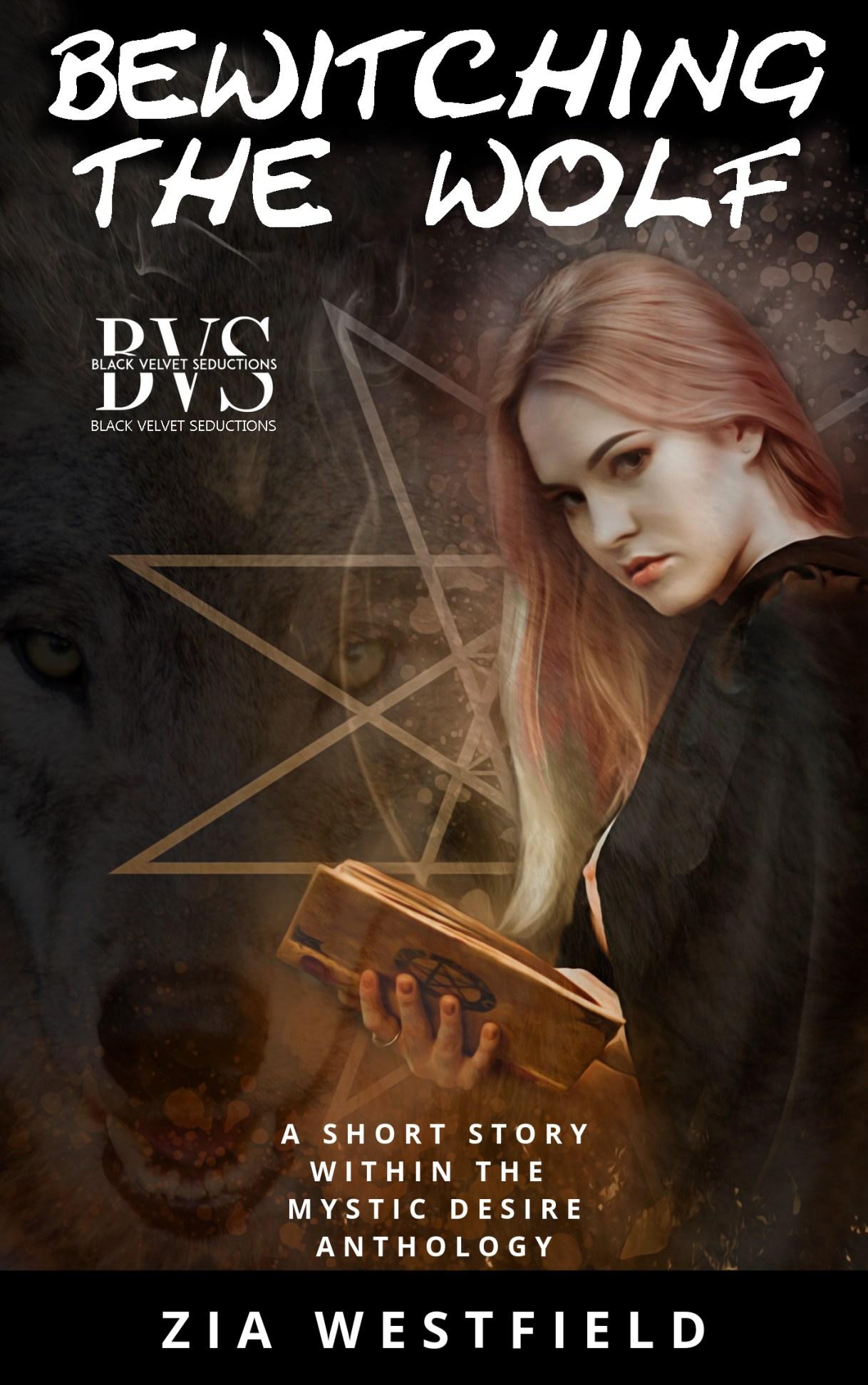 Zia Westfield Mystic Desire #blackvelvetseductions #coverreveal #bvsbooks #altread #supernatural #anthology #halloween