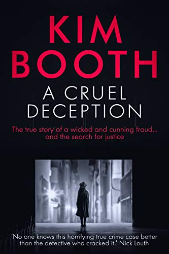 A Cruel Deception by Kim Booth