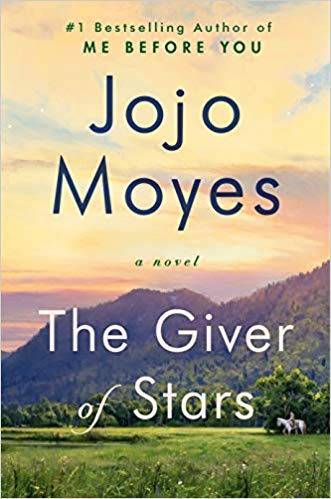 Giver of Stars by JoJo Moyes #waitingonwednesday #wednesday #wow #cantwaitwednesday #cww #authorfeature #spotlight #bookblogger #book