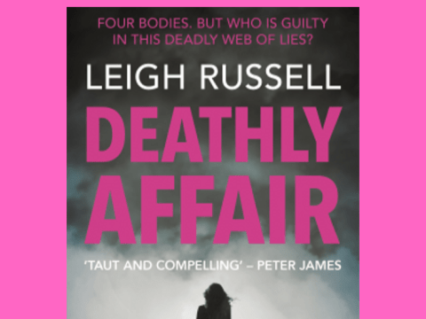 Deathly Affair - CWW WOW #LeighRussell #series #thriller #DeathlyAffair #NetGalley