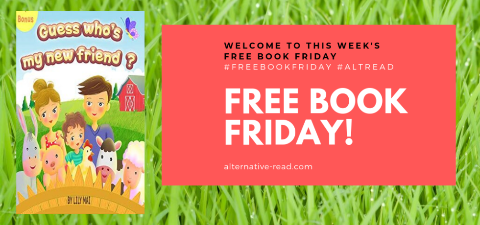 """Guess who's my new friend?"" #Free Book Friday (& Sat - Tues) #ChildrensBook by Lily Mai #kids #FreeBookFriday!"
