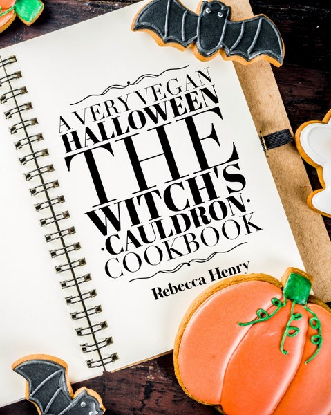 A Very Vegan Halloween - The Witch's Cauldron Cookbook by Rebecca Henry #halloween #vegan #cookbook