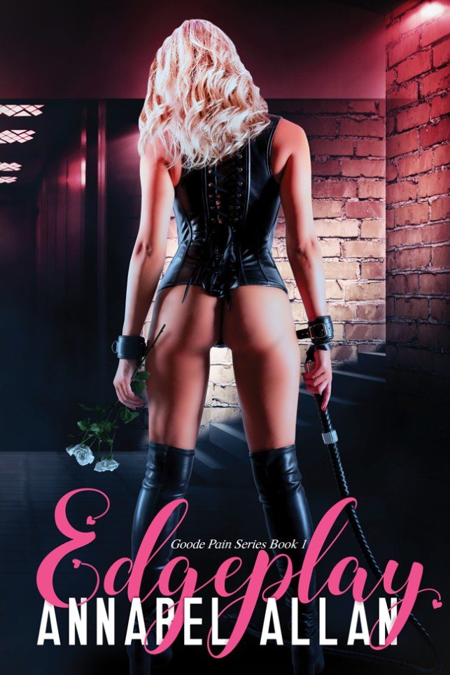 Annabel Allan's Desk - Edgeplay #author #spotlight #WOYDW #Wednesday #WhatsOnYourDeskWednesday? #BDSM #thriller
