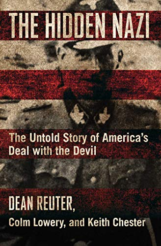 The Hidden Nazi - The Untold Story of America's Deal with the Devil.jpg