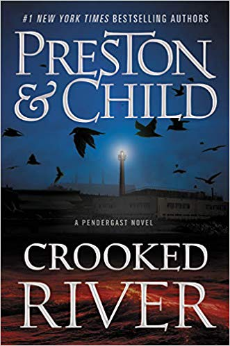 Crooked River by Douglas Preston and Lincoln Child