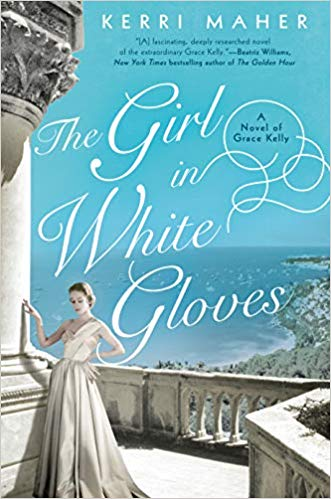 The Girl in White Gloves by Kerri Maher - Grace Kelly