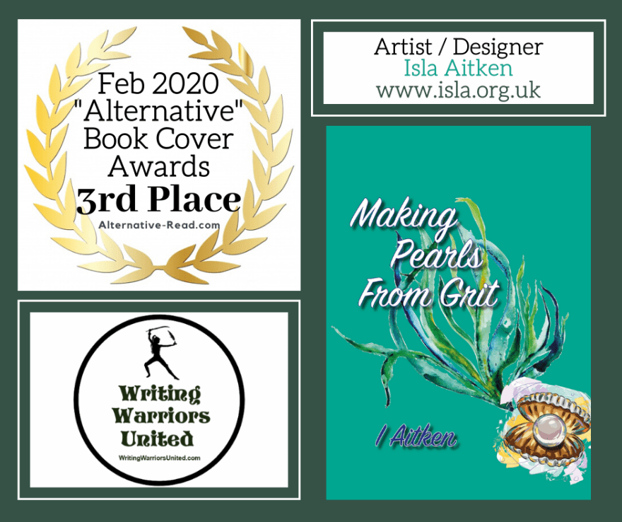 Making Pearls From Grit by Isla Aitken - 3rd Place Book Cover Award WINNER