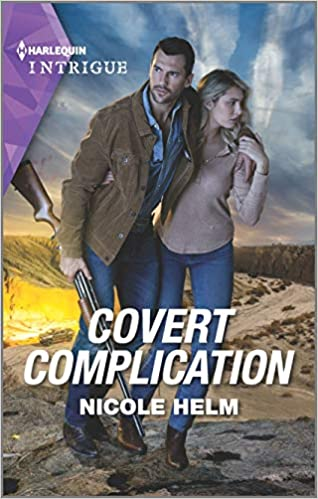Covert Complication (A Badlands Cops Novel) Mass Market Paperback – March 17, 2020 by Nicole Helm