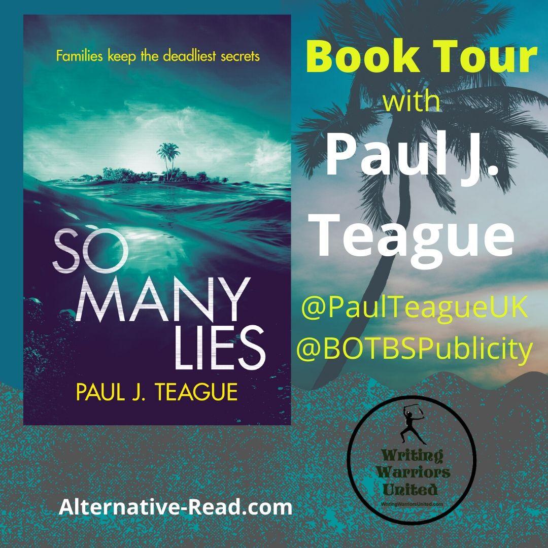 Paul Teague So Many Lies Book Tour #BookTour #author #PaulTeague