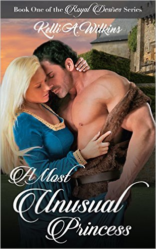 A Most Unusual Princess by Kelli Wilkins