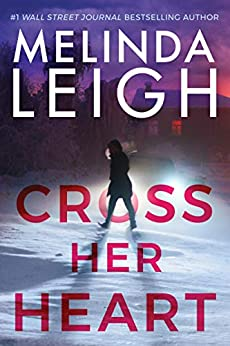 Cross Her Heart by Melinda Leigh - Amazon