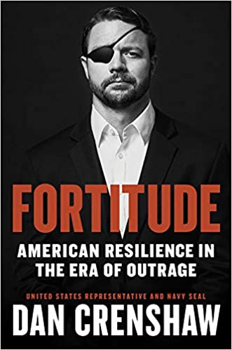 Fortitude - American Resilience in the Era of Outrage by Dan Crenshaw - Amazon Cover