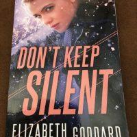 Don't Keep Silent ~ An intense suspenseful romance! #TalkTuesday #Interview with author Elizabeth Goddard @bethgoddard #TeaserTuesday #TuesdayBookBlog #TuesdayThoughts