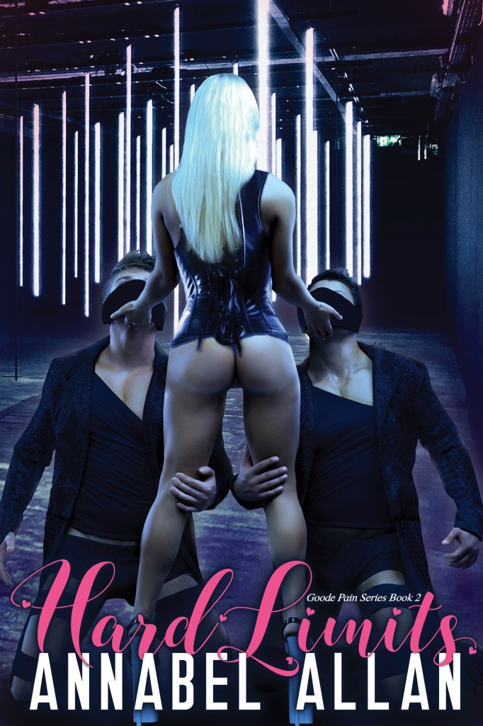 Hard Limits by Annabel Allan (Book 2 Goode Pain Series) #BDSM #series #bvsbooks #sexy
