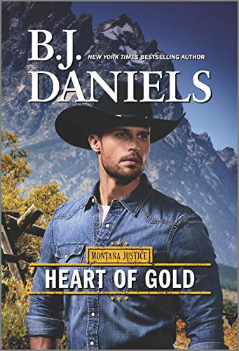Heart of Gold - A Novel - Montana Justice Book 3 by B.J. Daniels
