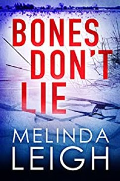 Bones Don't Lie by Melinda Leigh (Morgan Dane Book 3) #melindaleigh #bestsellingauthor #novel #thriller #romance