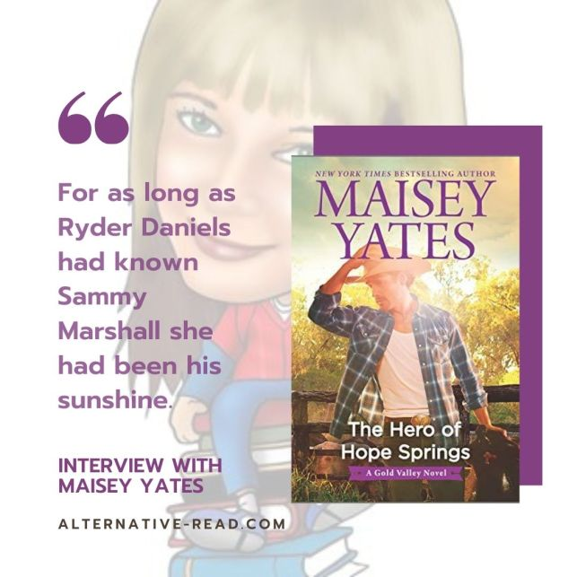interview The Hero of Hope Springs by Maisey Yates (book 10) #GoldValley #Novels #AltRead #badboy