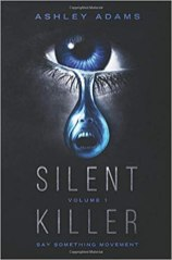 6. Silent Killer Volume 1 (Say Something Movement) by Ashley Adams