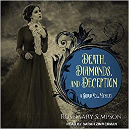 Audiobook : Death, Diamonds, and Deception by Rosemary Simpson - A Gilded Age Mystery - Audiobook Cover Image
