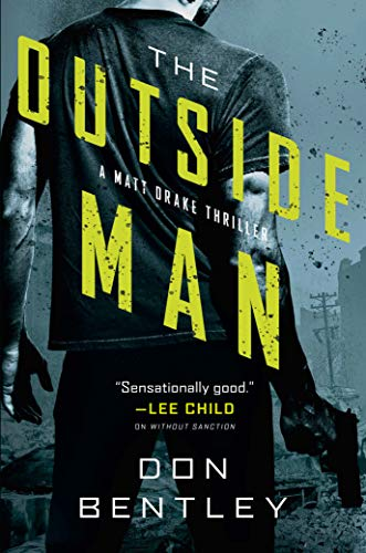 The Outside Man by Don Bentley. Former FBI Special Agent and Army Apache pilot. #altread #interview
