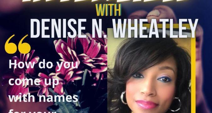 Denise N. Wheatley Interview - Instagram Post