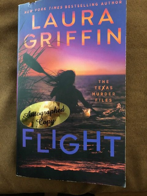 Laura Griffin - autographed copy of Flight : The Texas Murder Files #altread #review #interview