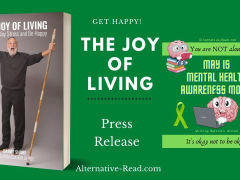 The Joy of Living by Barry Shore! How to slay stress and be happy!