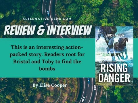 Rising Danger by Jerusha Agen : Review and Interview FB Review and interview Twitter