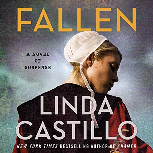 Fallen by Linda Castillo - A Novel of Suspense
