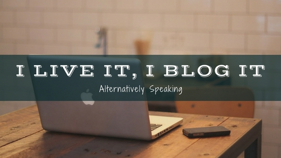 blog, blogger, #IliveitIblogit, blogging campaign, I live it I blog it