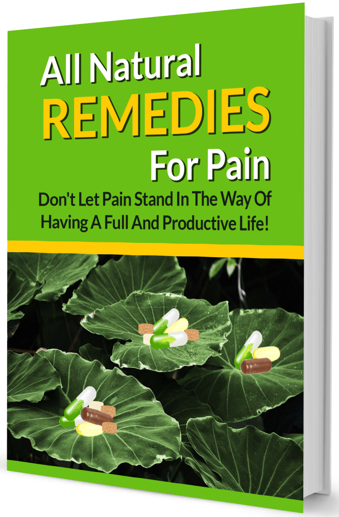 All Natural Remedies For Pain