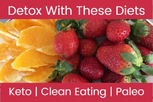 Detox With These Diets