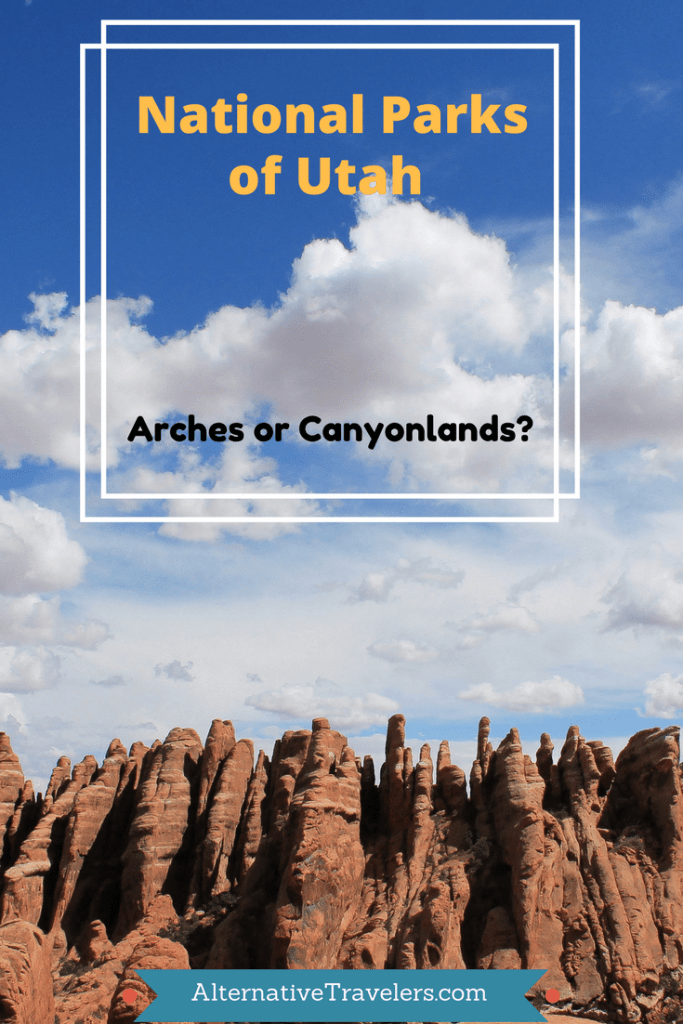 arches or canyonlands?  AlternativeTravelers.com