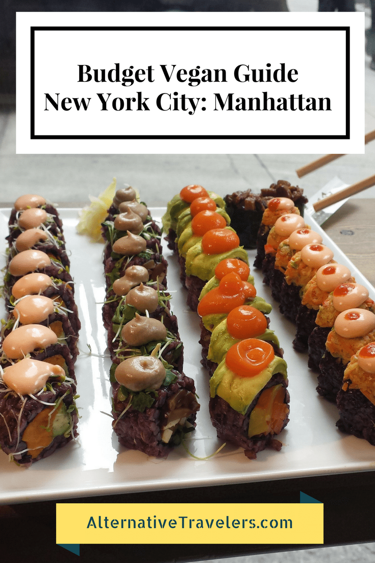 Budget Vegan Guide To Nyc Manhattan Edition Alternative