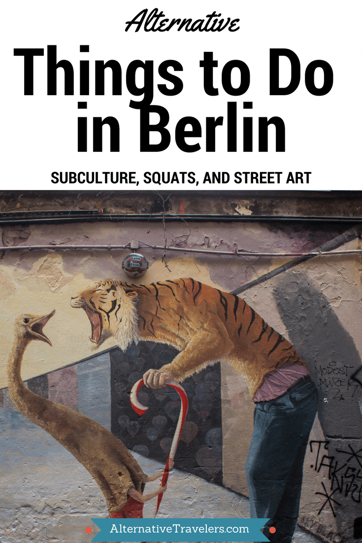 Alternative Things to Do in Berlin: Subculture, Squats, and Street Art: Learn where to discover quirky Berlin and the unusual places that make Berlin so unique. Click to read more! #Berlin #AlternativeBerlin #BudgetTravel