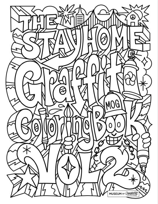 Stay Home Graffiti Coloring Book - Livre de coloriage de graffiti gratuit réalisé par The Museum of Graffity à Miami