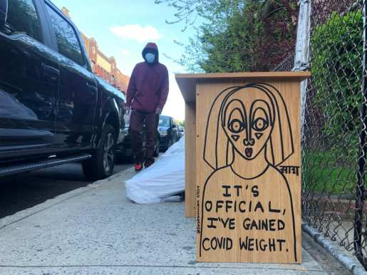 It is official I have gained covid weight - Sara Erenthal - street art nyc - Brooklyn