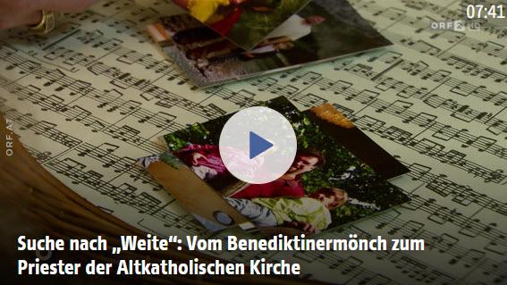 """Suche nach """"Weite"""": Vom Benediktinermönch zum Priester der Altkatholischen Kirche"""