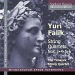Yuri Alexandrovich Falik (1936-2009) String Quartets nos. 3,4,5,6