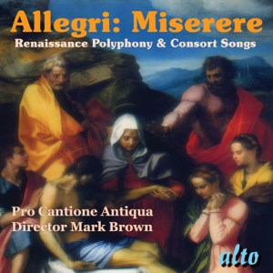ALC 1085 - Allegri: Miserere / Renaissance Polyphony and Consort Songs