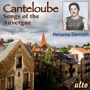 Canteloube: Songs of the Auvergne