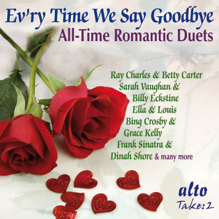 Evr'y Time We Say Goodbye- All-Time Romantic Duets