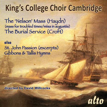 Haydn: Nelson Mass/ Croft: Burial Service / Bach: St John Passion