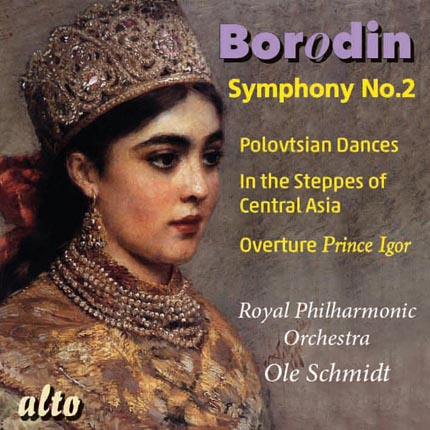 """Borodin: Symphony No. 2 in B minor;  Overture """"Prince Igor"""";  Polovtsian Dances: Polotvtsian March;  In the steppes of Central Asia"""