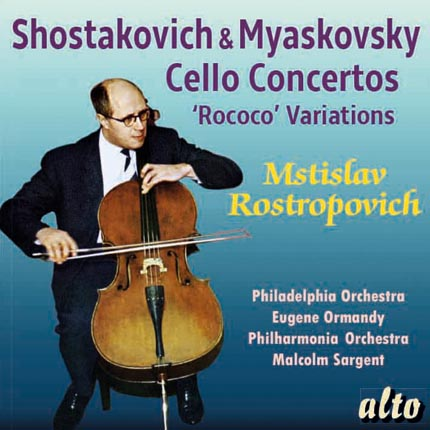 Shostakovich (#1) & Myaskovsky Cello Concertos + Rococo Vars