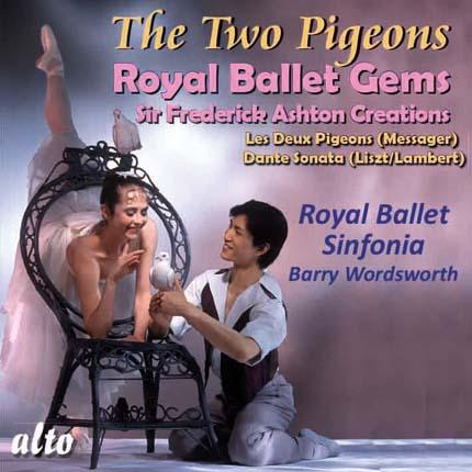 Royal Ballet Gems: Les Deux Pigeons / Dante Sonata